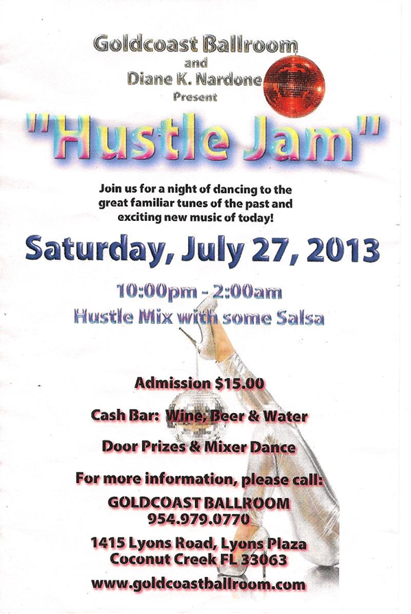 Hustle Jam July 27, 2013